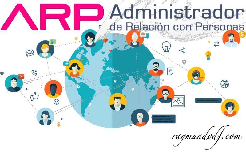 ARP. Administrador de Relación con Personas