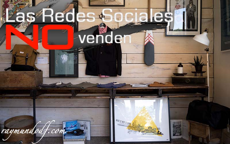 Las redes sociales no venden